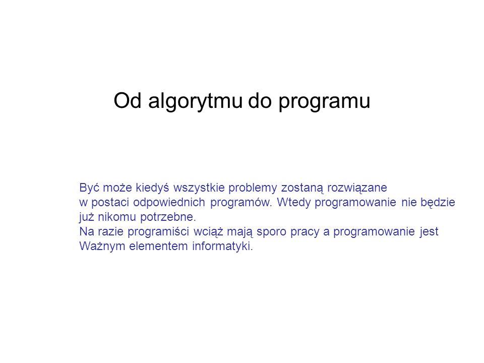 Od algorytmu do programu