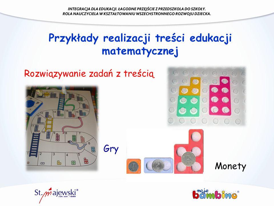 Przykłady realizacji treści edukacji matematycznej