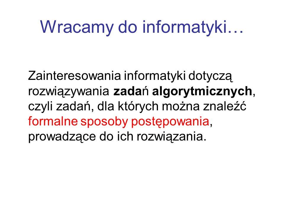 Wracamy do informatyki…
