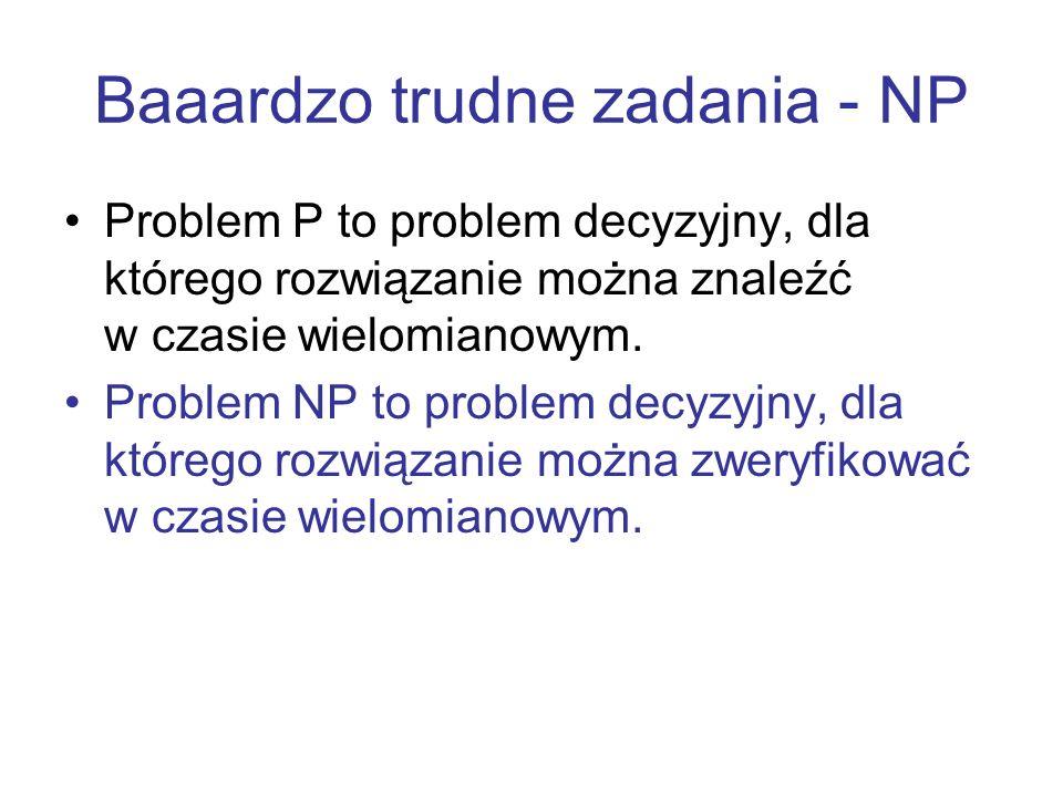 Baaardzo trudne zadania - NP