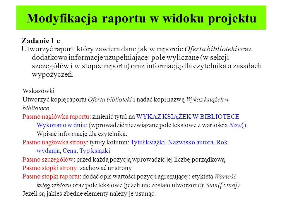 Modyfikacja raportu w widoku projektu