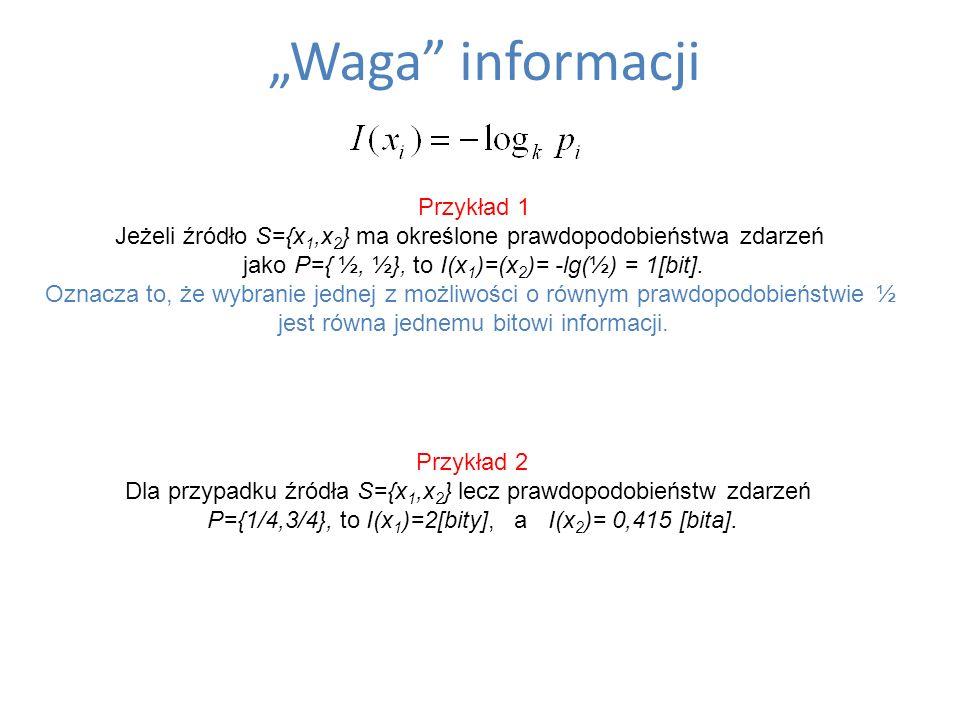 """""""Waga informacji Przykład 1"""