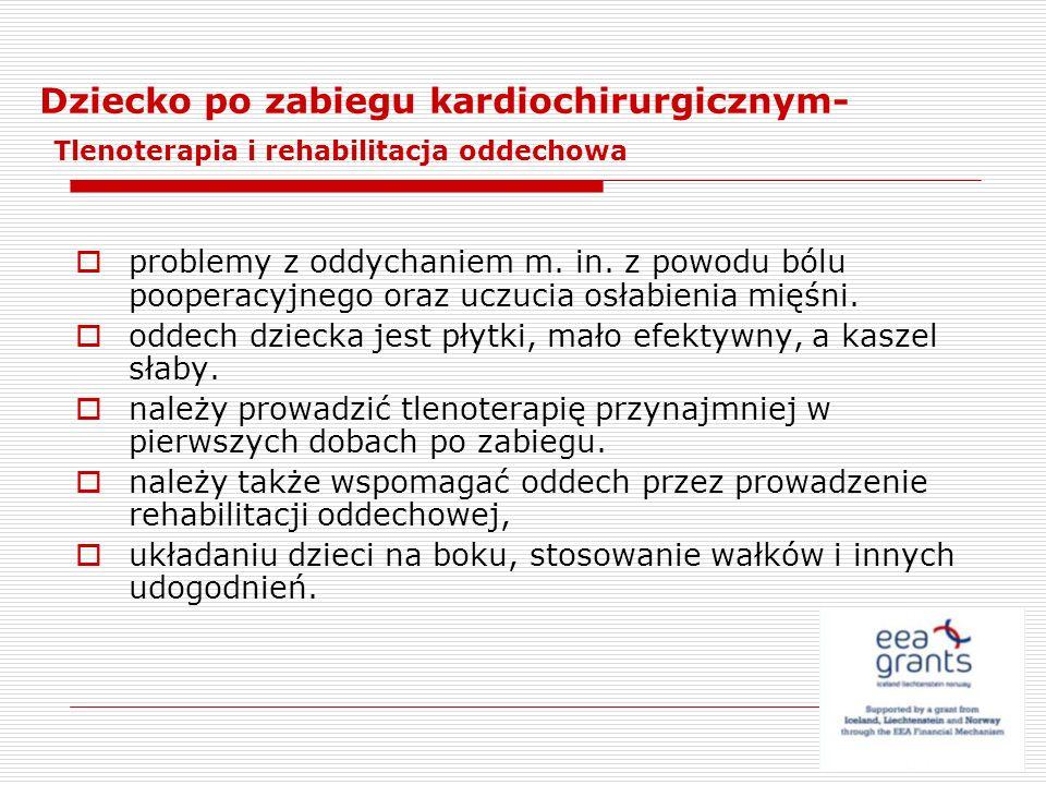 Dziecko po zabiegu kardiochirurgicznym- Tlenoterapia i rehabilitacja oddechowa