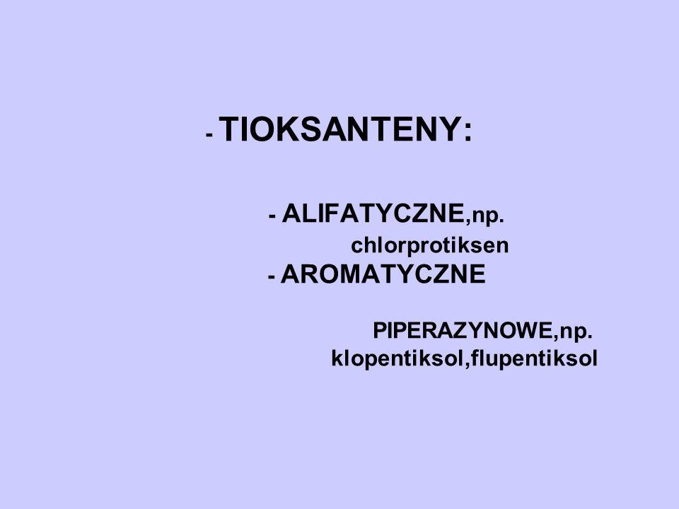 - TIOKSANTENY: - ALIFATYCZNE,np