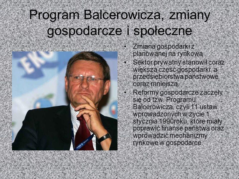 Program Balcerowicza, zmiany gospodarcze i społeczne
