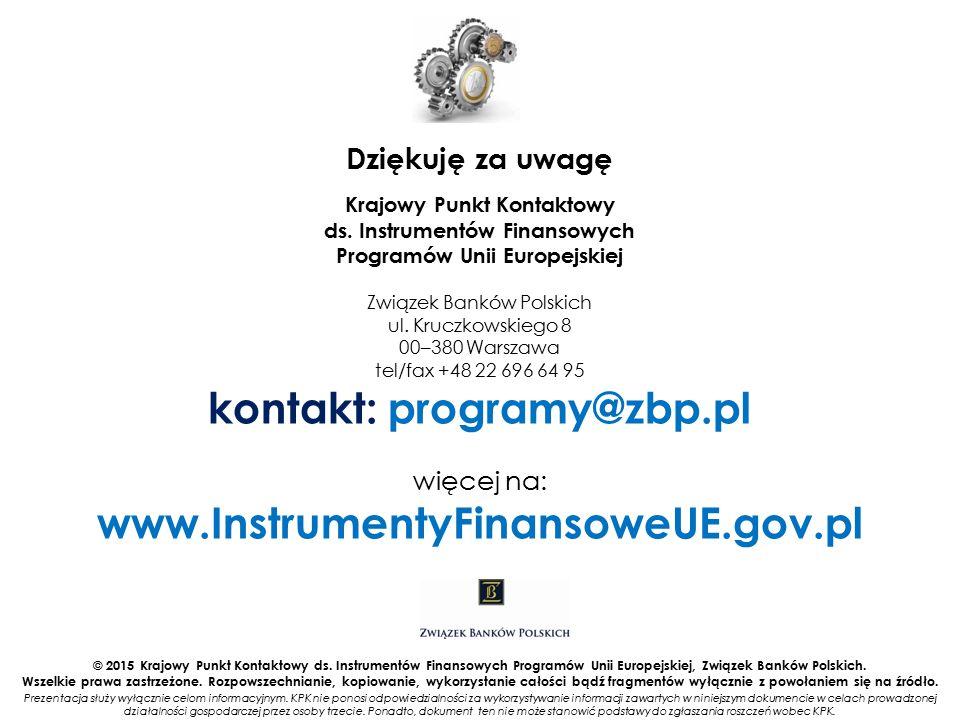 kontakt: programy@zbp.pl www.InstrumentyFinansoweUE.gov.pl