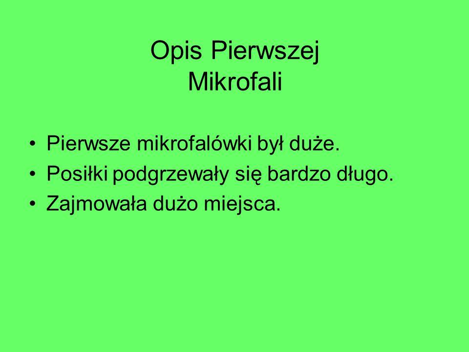 Opis Pierwszej Mikrofali