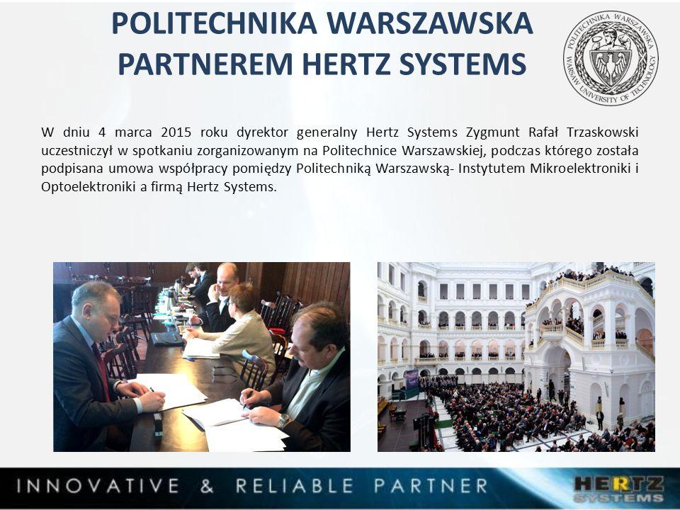 POLITECHNIKA WARSZAWSKA PARTNEREM HERTZ SYSTEMS