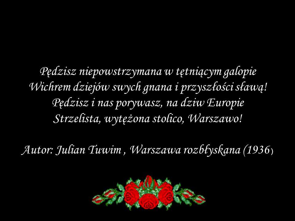 Autor: Julian Tuwim , Warszawa rozbłyskana (1936 )