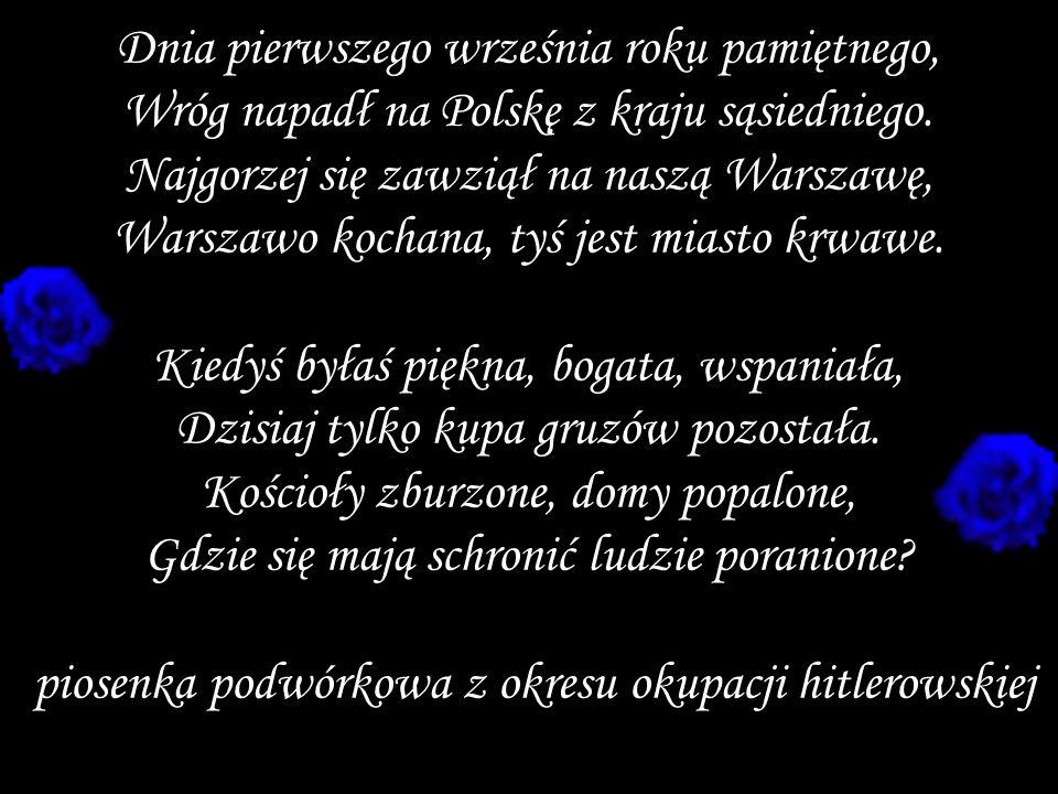 piosenka podwórkowa z okresu okupacji hitlerowskiej