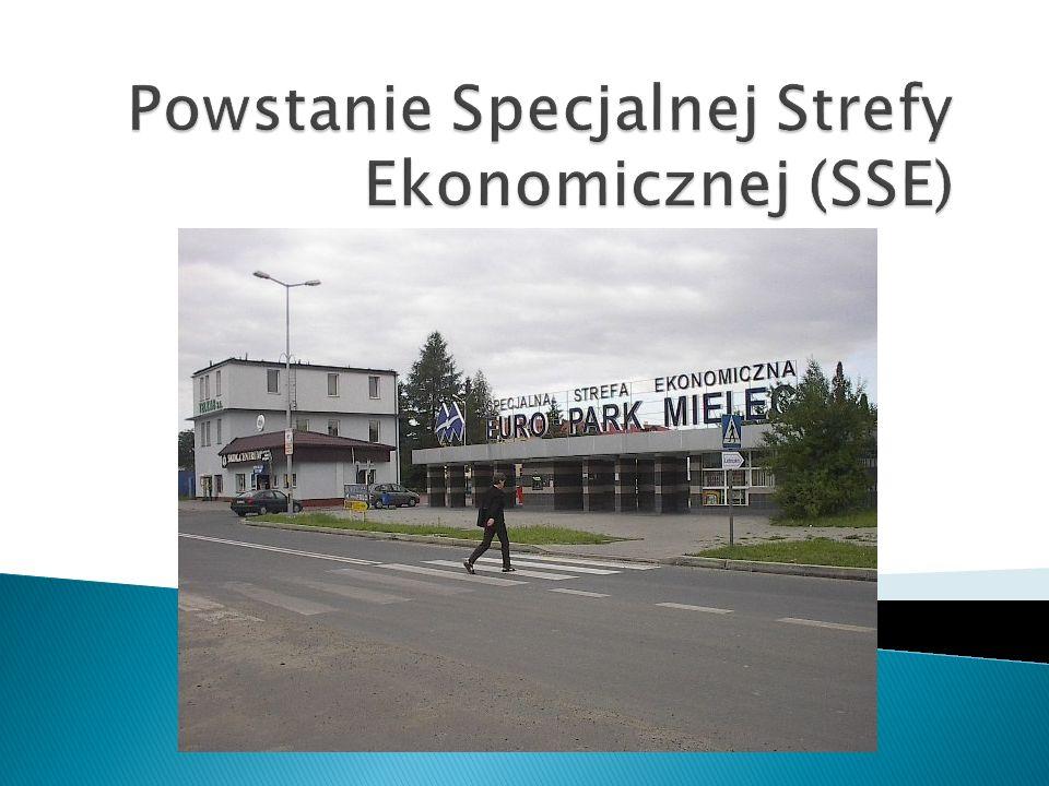 Powstanie Specjalnej Strefy Ekonomicznej (SSE)