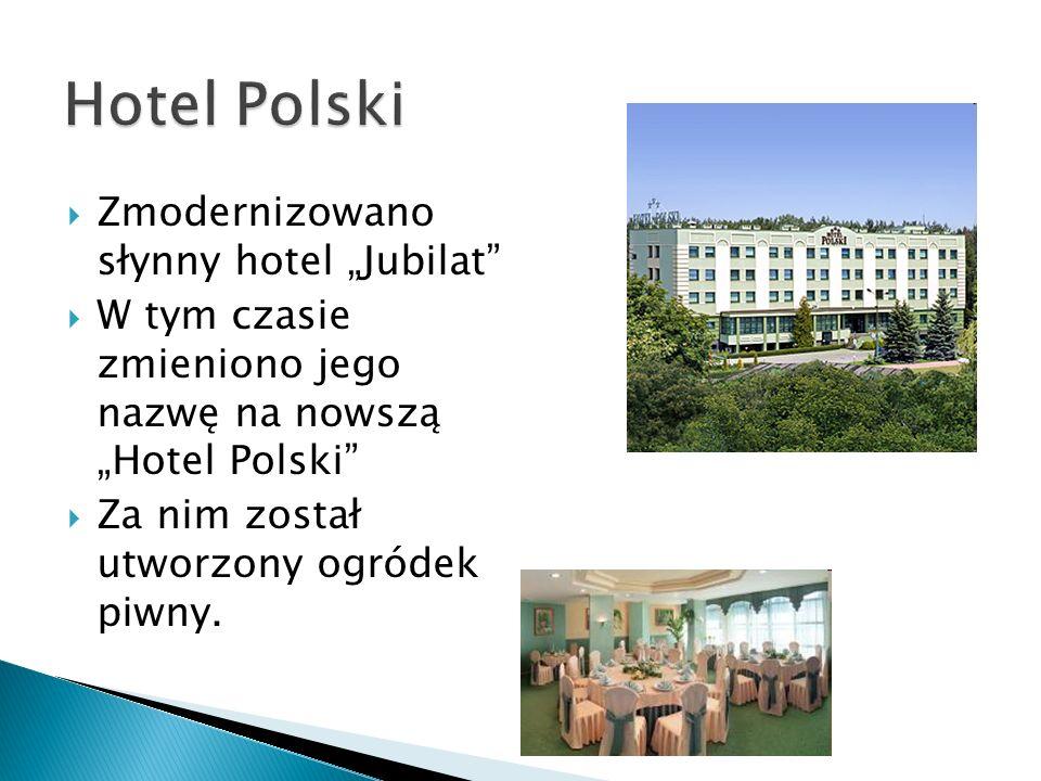 """Hotel Polski Zmodernizowano słynny hotel """"Jubilat"""