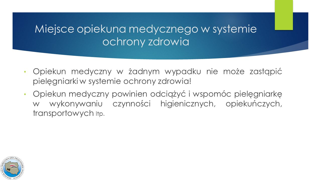 Miejsce opiekuna medycznego w systemie ochrony zdrowia
