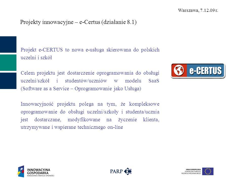 Projekty innowacyjne – e-Certus (działanie 8.1)