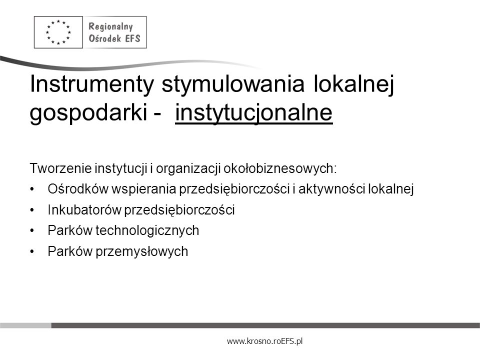 Instrumenty stymulowania lokalnej gospodarki - instytucjonalne