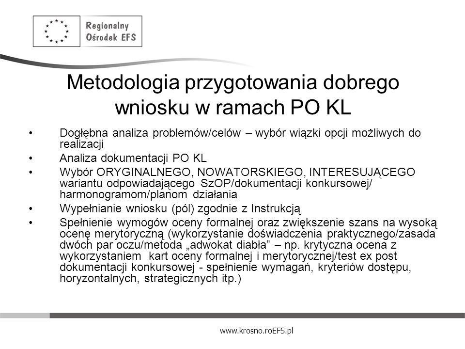 Metodologia przygotowania dobrego wniosku w ramach PO KL