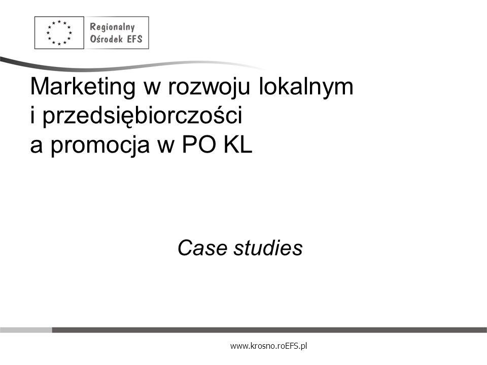 Marketing w rozwoju lokalnym i przedsiębiorczości a promocja w PO KL