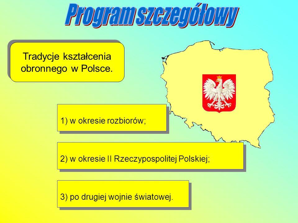 Tradycje kształcenia obronnego w Polsce.