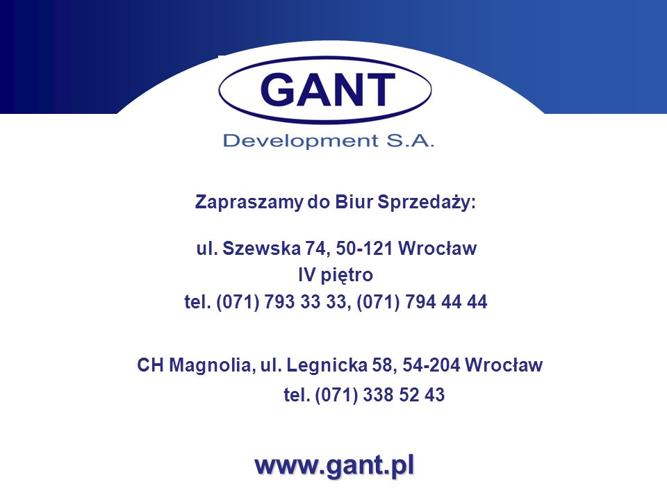 CH Magnolia, ul. Legnicka 58, 54-204 Wrocław tel. (071) 338 52 43
