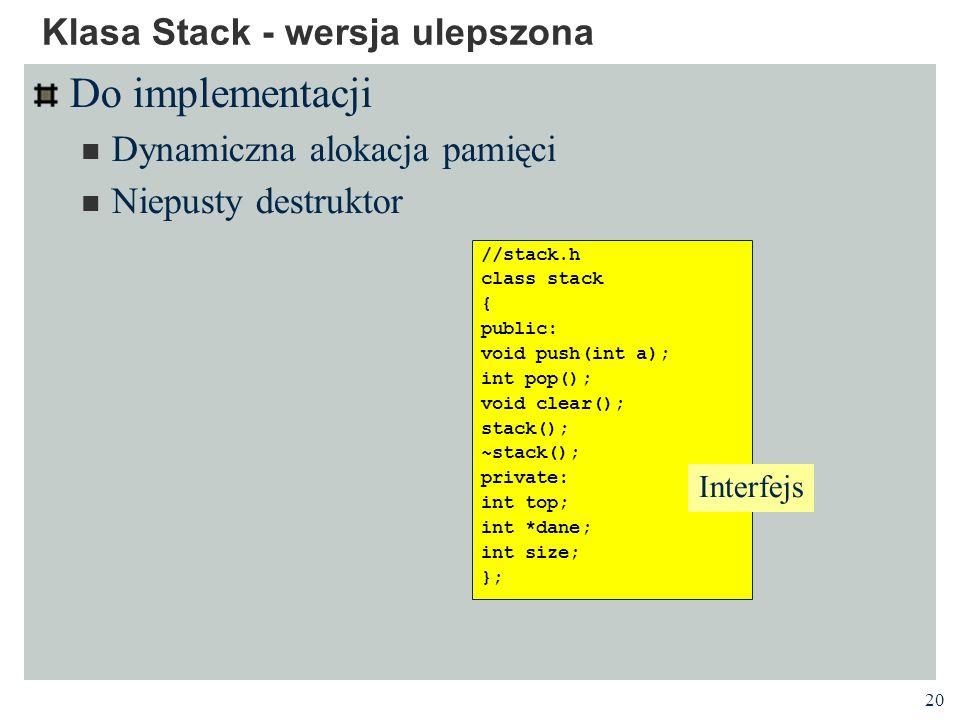 Klasa Stack - wersja ulepszona