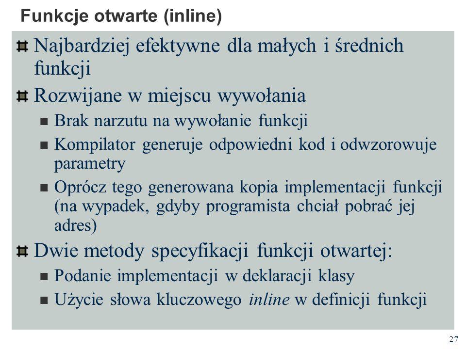 Funkcje otwarte (inline)