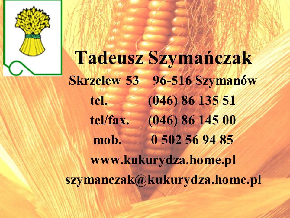Tadeusz Szymańczak Skrzelew 53 96-516 Szymanów tel. (046) 86 135 51