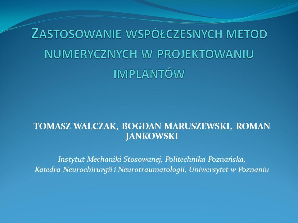 TOMASZ WALCZAK, BOGDAN MARUSZEWSKI, ROMAN JANKOWSKI