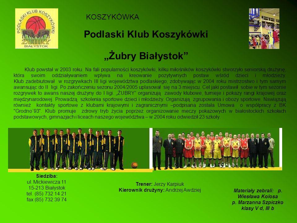 """Podlaski Klub Koszykówki """"Żubry Białystok"""
