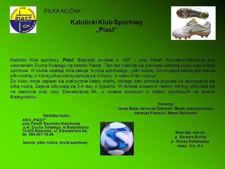 "Katolicki Klub Sportowy ""Piast"