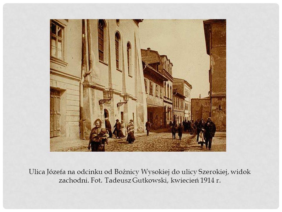 Ulica Józefa na odcinku od Bożnicy Wysokiej do ulicy Szerokiej, widok zachodni.