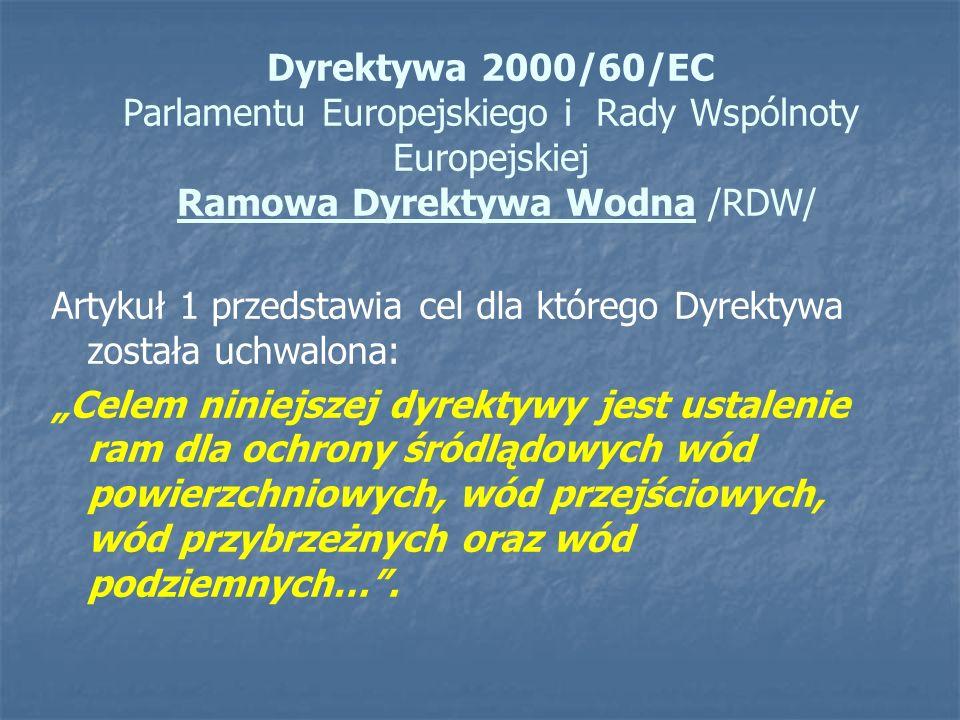 Dyrektywa 2000/60/EC Parlamentu Europejskiego i Rady Wspólnoty Europejskiej Ramowa Dyrektywa Wodna /RDW/
