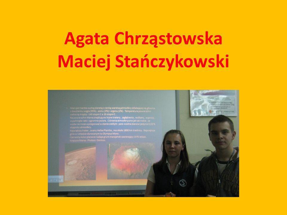 Agata Chrząstowska Maciej Stańczykowski