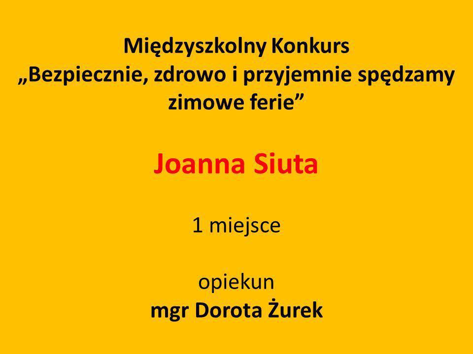 Joanna Siuta Międzyszkolny Konkurs