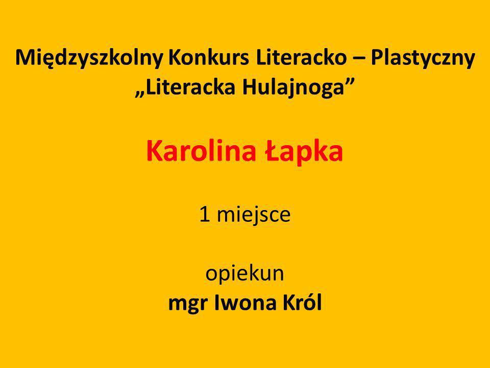"""Międzyszkolny Konkurs Literacko – Plastyczny """"Literacka Hulajnoga"""