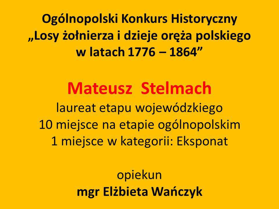 Mateusz Stelmach Ogólnopolski Konkurs Historyczny