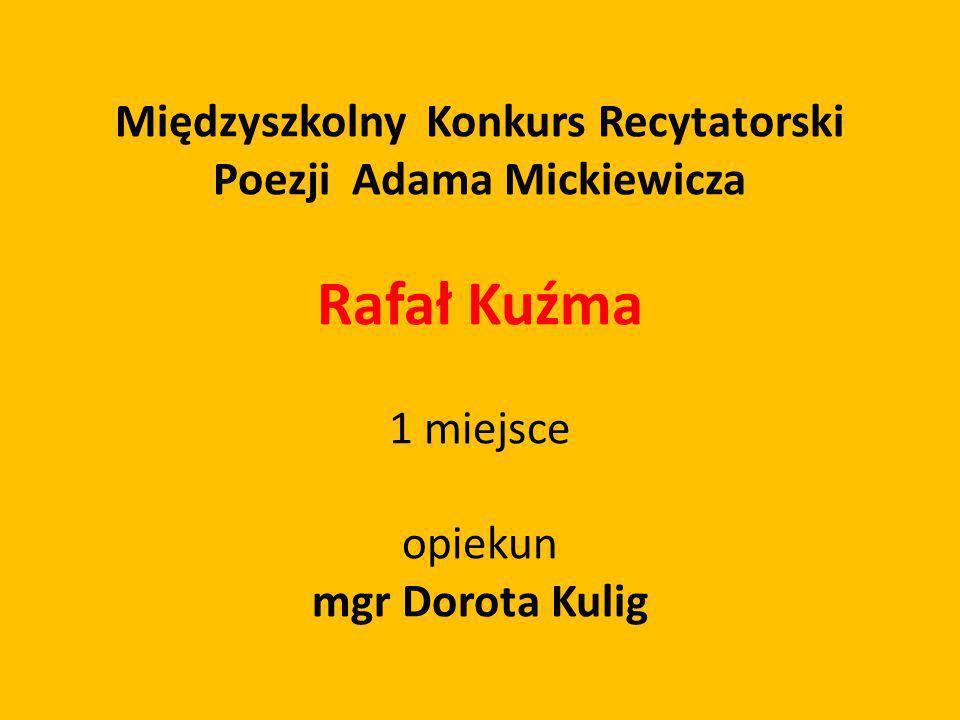 Międzyszkolny Konkurs Recytatorski Poezji Adama Mickiewicza