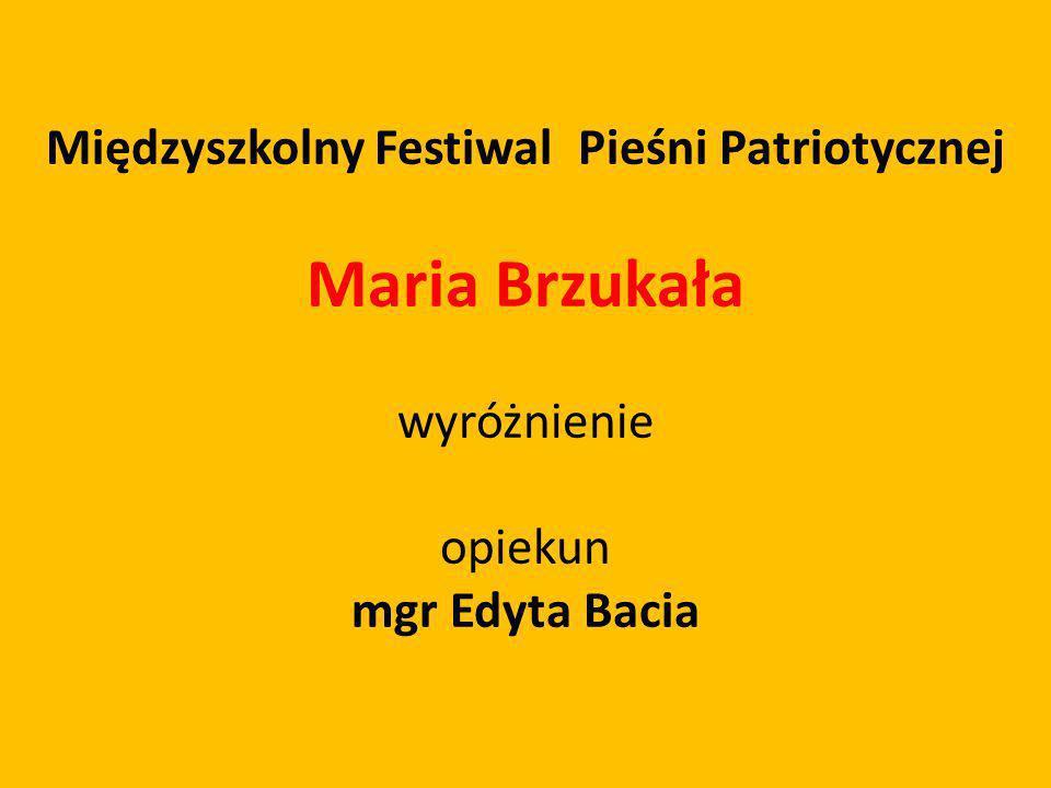 Międzyszkolny Festiwal Pieśni Patriotycznej