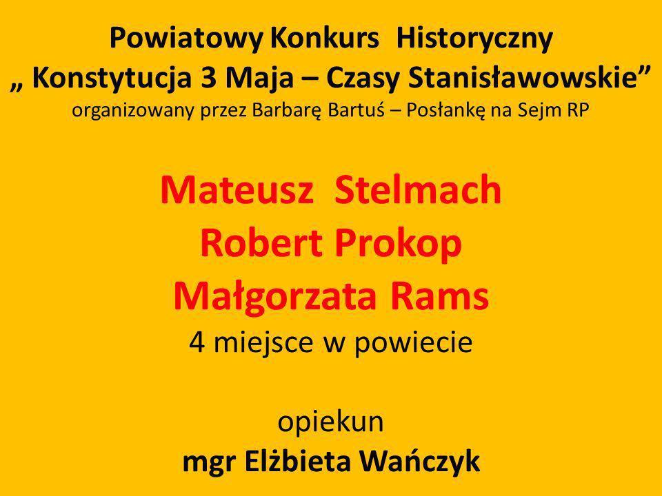 Mateusz Stelmach Robert Prokop Małgorzata Rams