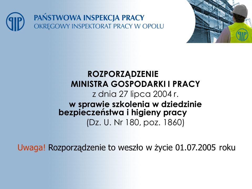 MINISTRA GOSPODARKI I PRACY z dnia 27 lipca 2004 r.