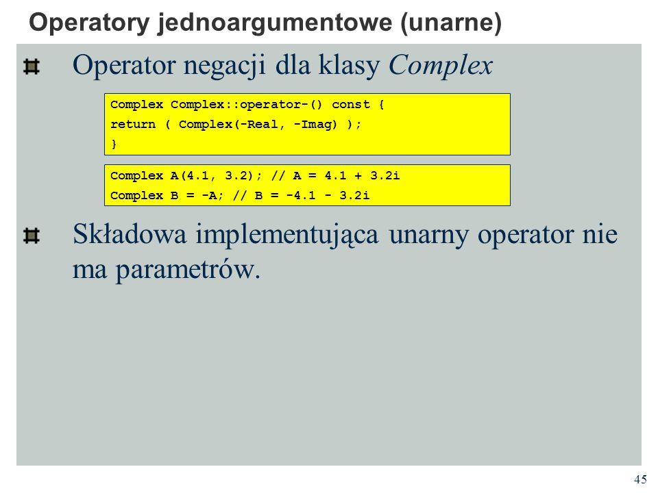Operatory jednoargumentowe (unarne)