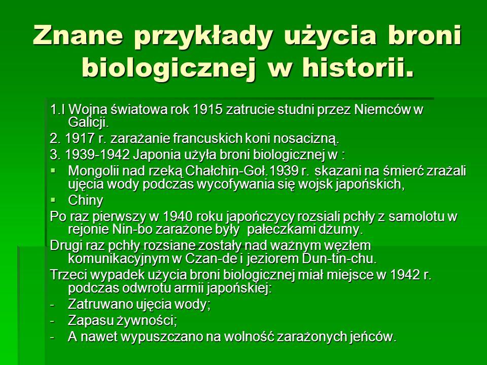 Znane przykłady użycia broni biologicznej w historii.