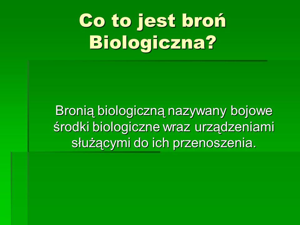 Co to jest broń Biologiczna