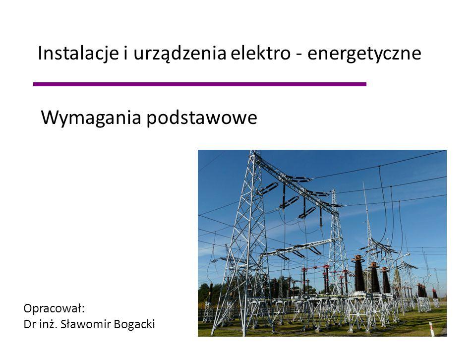 Instalacje i urządzenia elektro - energetyczne