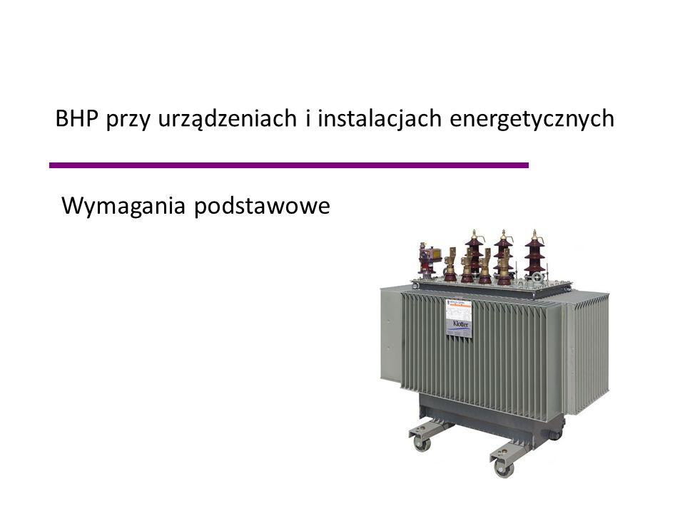 BHP przy urządzeniach i instalacjach energetycznych