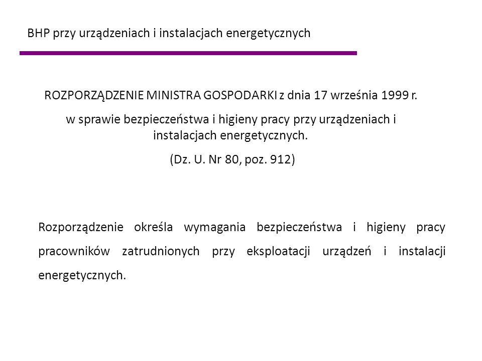 ROZPORZĄDZENIE MINISTRA GOSPODARKI z dnia 17 września 1999 r.