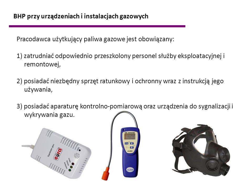 BHP przy urządzeniach i instalacjach gazowych