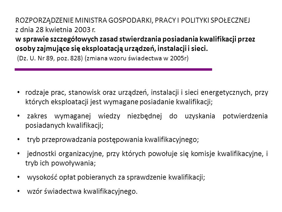 ROZPORZĄDZENIE MINISTRA GOSPODARKI, PRACY I POLITYKI SPOŁECZNEJ