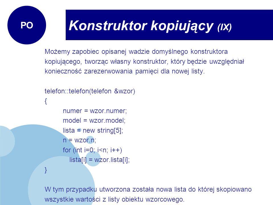 Konstruktor kopiujący (IX)