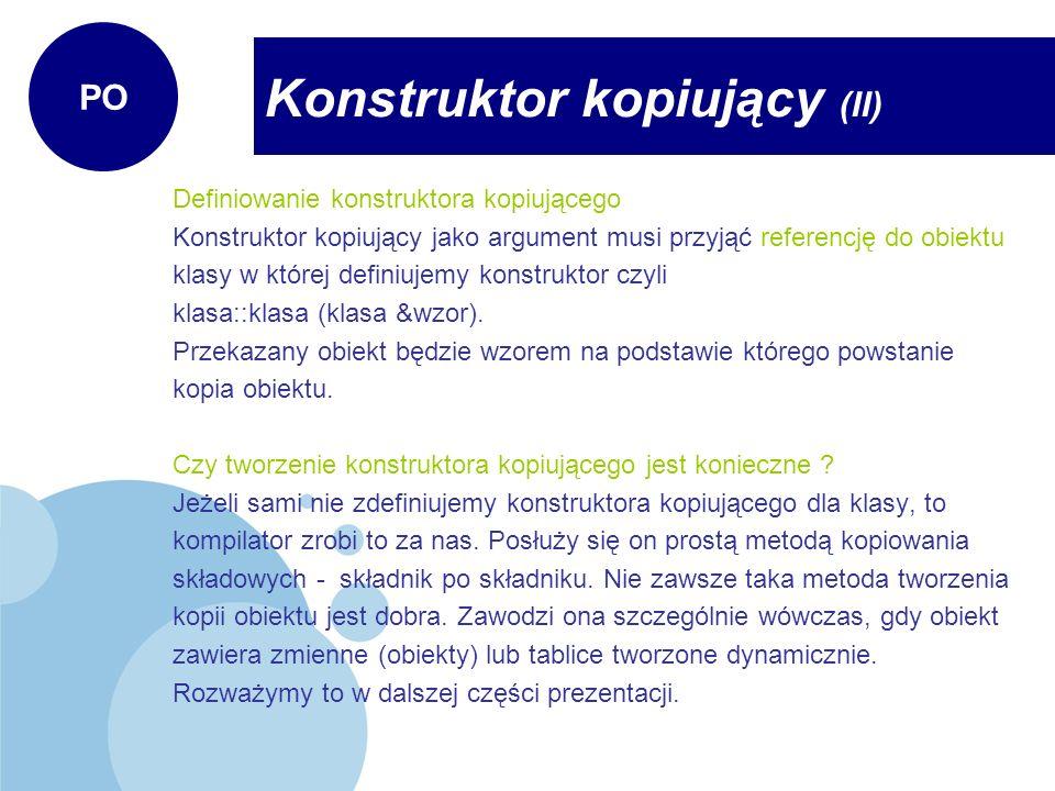 Konstruktor kopiujący (II)