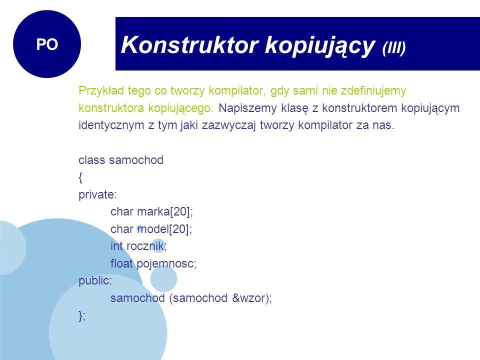 Konstruktor kopiujący (III)